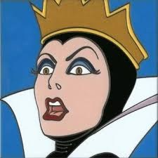 The evil queen from Snow White.
